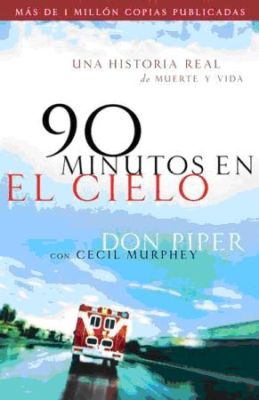 90 Minutos En El Cielo - Don Piper