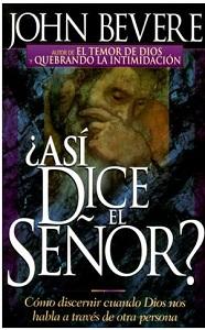 Asi Dice El Senor? - John Bevere