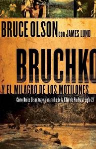 Bruchko y el milagro de los motilones - bruce olson