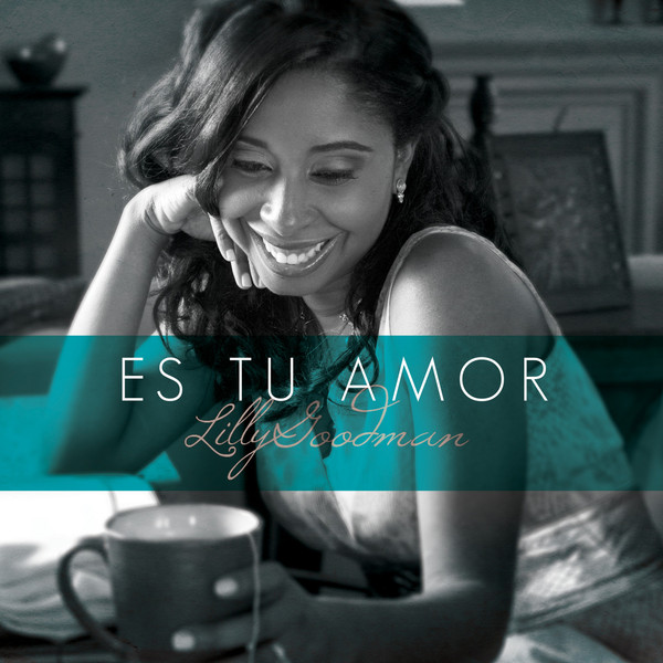 CD Lilly Goodman - Es tu Amor
