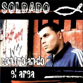 CD - Controlando El Area - El Soldado