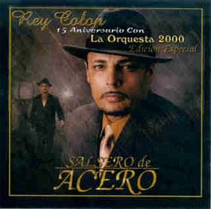 CD - Salcero De Acero - Rey Colon