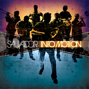 CD - Salvador Into Motion - Salvador