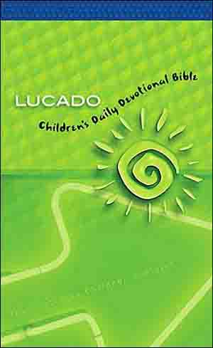 Children's Daily Devotional Bible - max lucado