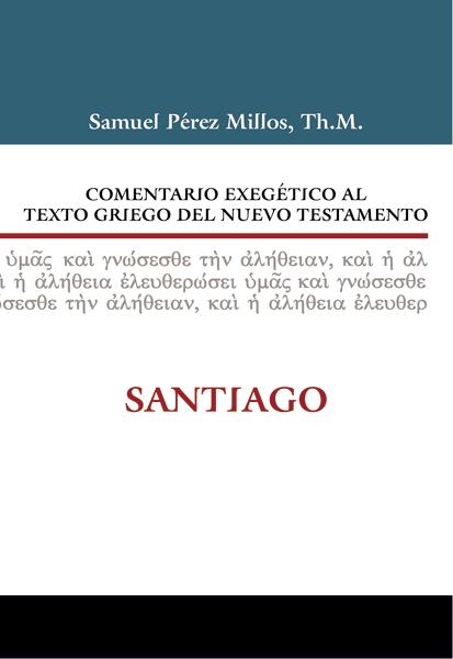 Comentario Exegético al Texto Griego del Nuevo Testamento: Santi