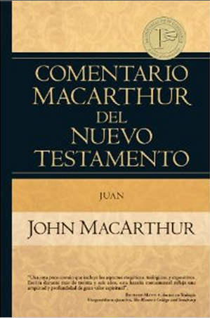 Comentario Macarthur del N.T. Juan
