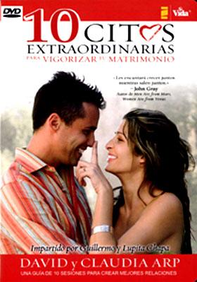 DVD - 10 Citas Extraordinarias Para vigorizar su matrimonio