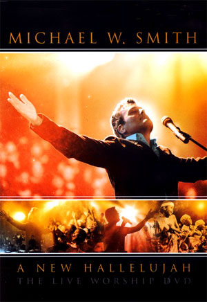 DVD - A New Hallelujah - Michael w smith