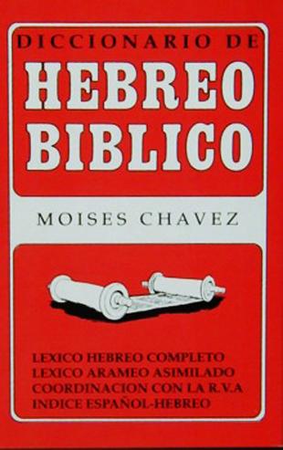 Diccionario de Hebreo Bíblico - Moises chavez