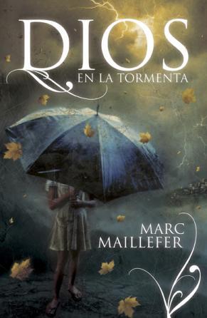Dios En La Tormenta - Marc M