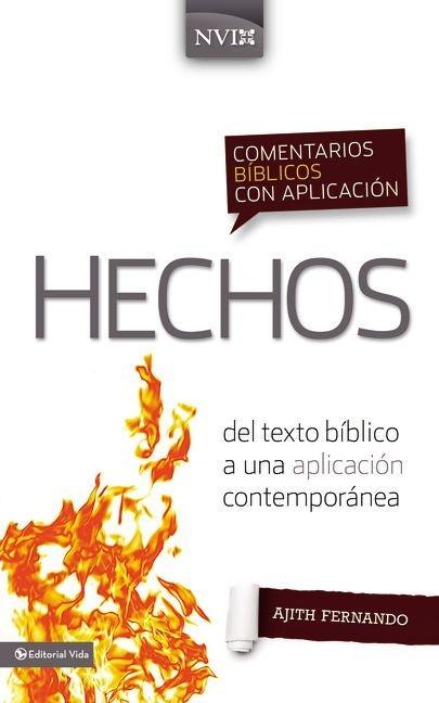 Hechos : Del texto bíblico a una aplicación contemporánea