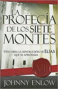 La Profecia de Los Siete Montes - johnny enlow
