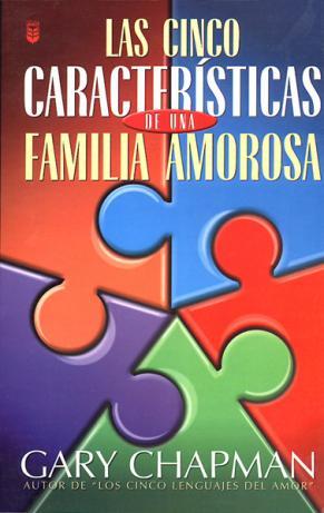 Las cinco características de una familia amorosa