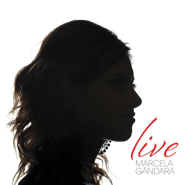 Live! Marcela Gandara