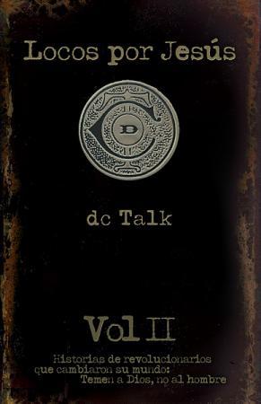Locos Por Jesus Vol 2 - DC Talk