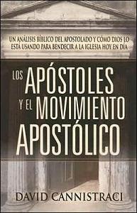 Los apostoles y el movimiento emergente apostolico - david canis