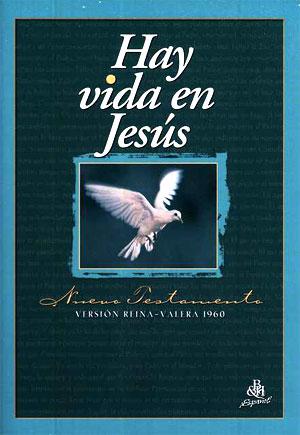 Nuevo Testamento Hay Vida en Jesús RVR 1960