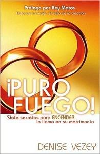 Puro Fuego - Denise Vezey