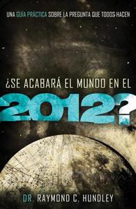 Se acabara el mundo en 2012 - raymond hundley