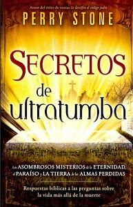Secretos de ultratumba - Perry Stone
