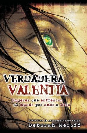 Verdadera Valentia - Deborah M.