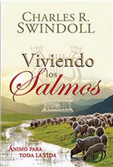 Viviendo los Salmos - Charles R. Swindoll