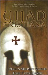 Yijad Cristiana - Ergun Caner