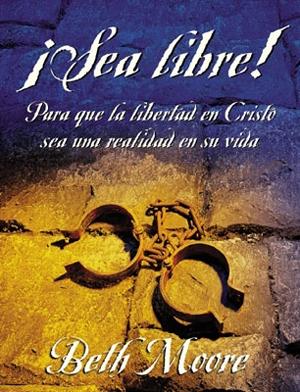 Sea Libre! Para que la libertad en Cristo sea una realidad en su