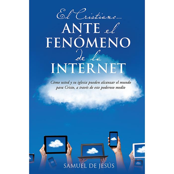 El cristiano ante el fenómeno de la internet