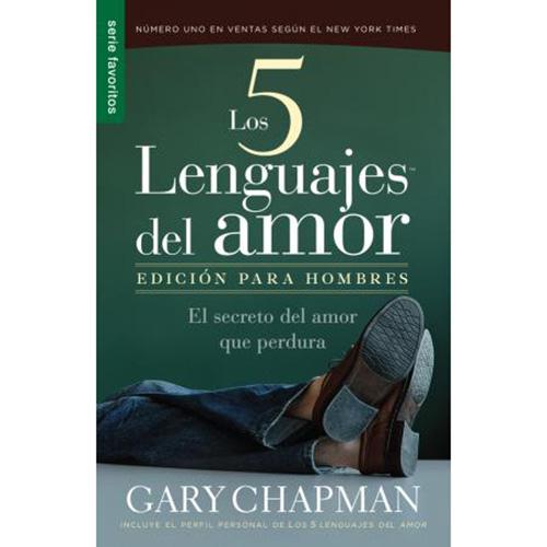 Los cinco lenguajes del amor. Edición para hombres