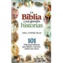 La Biblia y sus grandes historias – Tapa Rústica